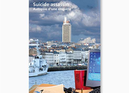 Suicide assassin - autopsie d'une enquête