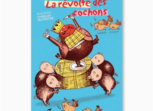 La Révolte des cochons
