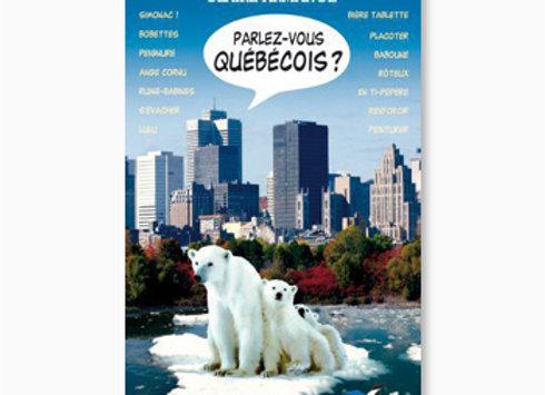 Parlez-vous québécois?