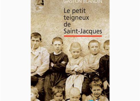 Couverture de Le Petit Teigneux de Saint-Jacques