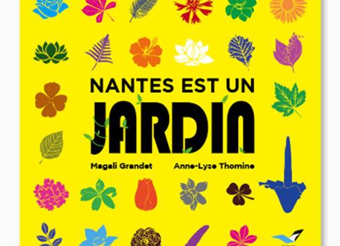 Couverture de Nantes est un jardin