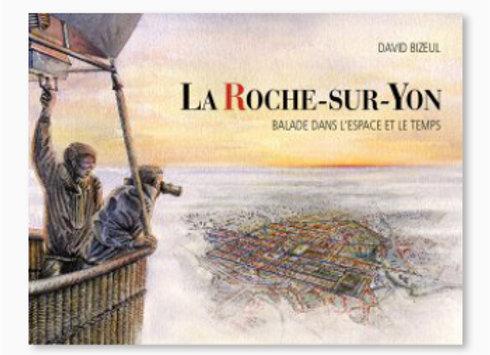 Couverture de La Roche-sur-yon Balade dans l'espace et le temps