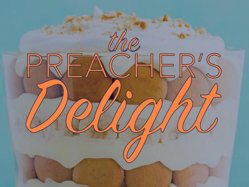 The Preacher's Delight