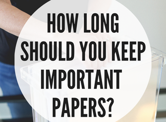 Important Papers-How Long to Keep Them?