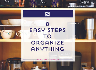 8 Easy Steps to Organize Anything