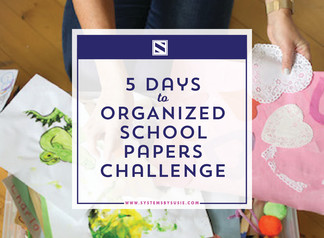 5 Days to Organized School Papers Challenge