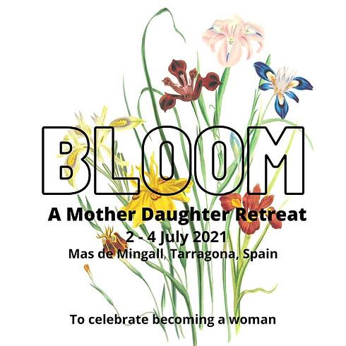 Bloom - Mother & Daughter Weekend Retreat