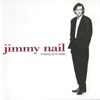 """Jimmy Nail """"Growing Up in Public"""""""