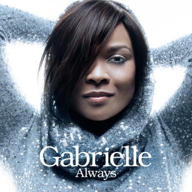 """Gabrielle """"Always"""""""