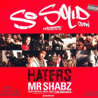 """So Solid Crew """"Haters"""""""