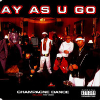 "Pay As U Go "" Champagne Dance"""