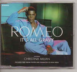 "Romeo ""It's all Gravy"""