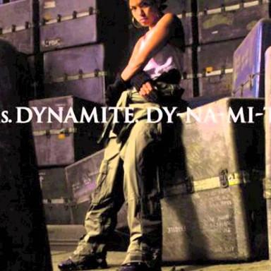 Ms. Dynamite Dy-Na-Mi-Tee