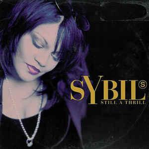 """Sybil """"Still A Thrill"""""""