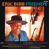 """Eric Bibb """"Friends"""""""