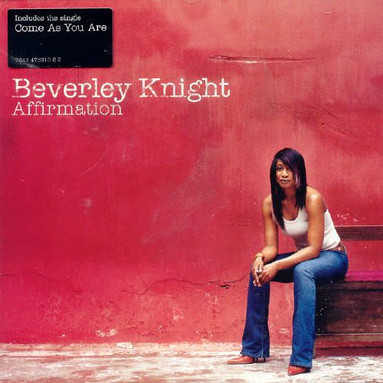 "Beverley Knight ""Affirmation"""
