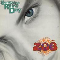 "Zoe ""Sunshine on a Rainy Day"""