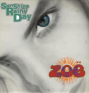 "Zoe ""Sunshine on a Rainy Day"""