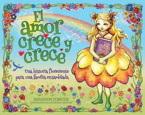 El Amor Crece Y Crece (Hardcover)