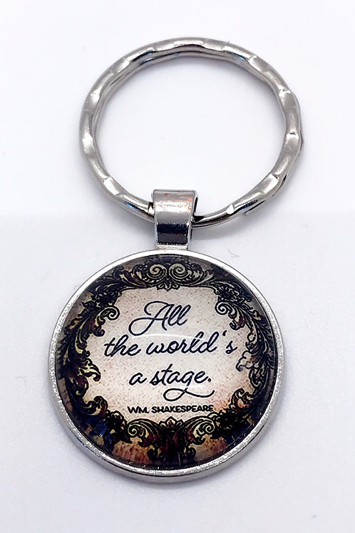 All The World's A Stage Keychain