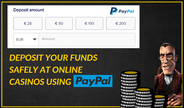 Online casino deposit with PayPal