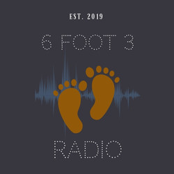 Six Foot Three Radio Network