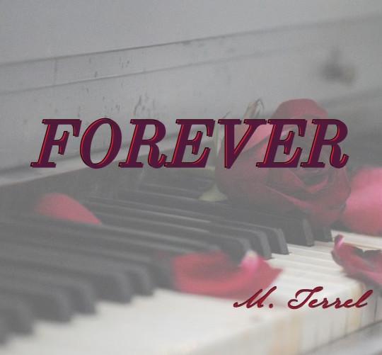 M Terrel Forever