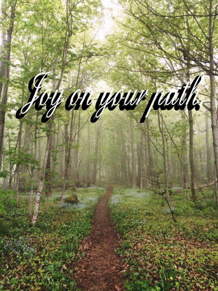 Joy on your path