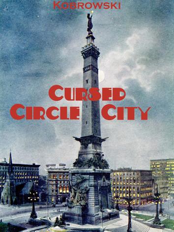 Cursed Circle City - Indianapolis Hauntings