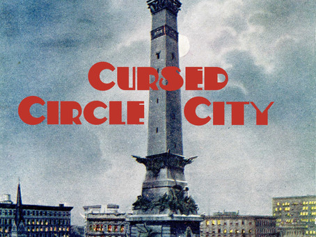 New Books update 2/3 - Cursed Circle City - Indianapolis Hauntings