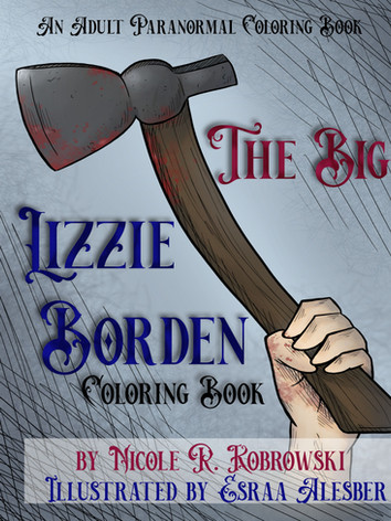 The Big Lizzie Borden Coloring Book