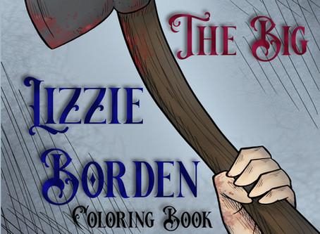 The Big Lizzie Borden Coloring Book!