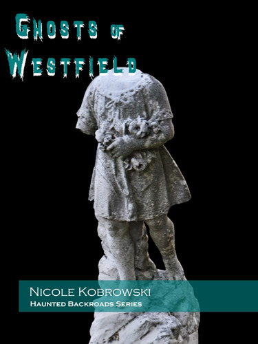 Ghosts of Westfield