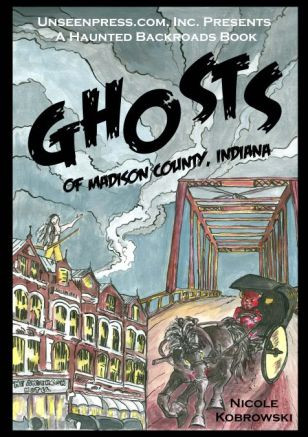 Ghost of Madison County, Indiana