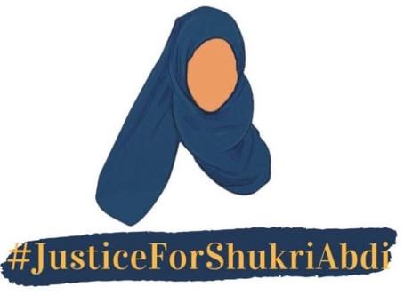 Justice for Shukri Abdi