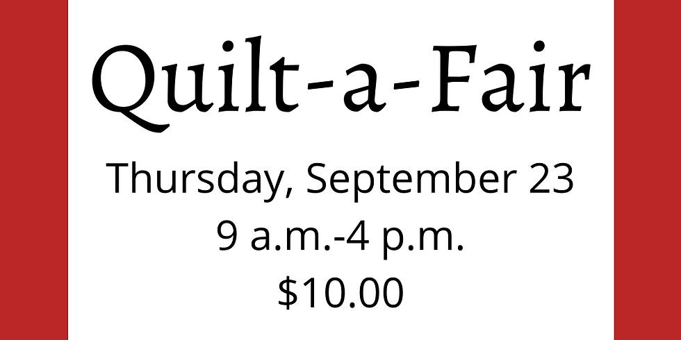 Quilt-a-Fair - THURSDAY