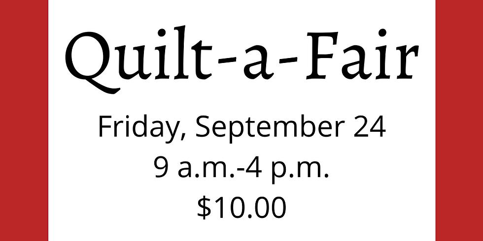 Quilt-a-Fair - FRIDAY