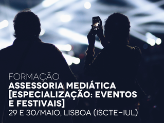 Formação: Assessoria Mediática [Lisboa, 29 e 30/mai] - módulo: Music Festival Training