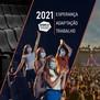 2021 - Esperança, Adaptação e Trabalho para o setor Festivais!