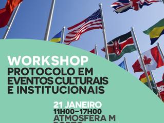 """Workshop """"Protocolo em Eventos Culturais e Institucionais"""" [9ªedição - Porto, Atmosfera M, 21 janeir"""
