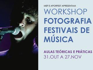 Academia/Formação: Workshop Fotografia em Festivais (Misty Fest 2019)