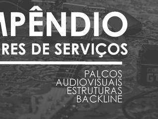 Novo Compêndio: Prestadores de serviços (áreas: palcos, audiovisuais, backline e estruturas)