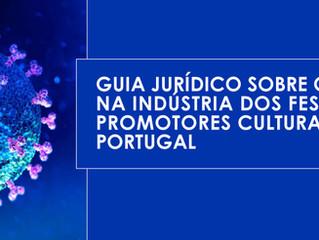 Guia Jurídico sobre o Covid-19 na indústria dos festivais e promotores culturais em Portugal