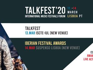 TALKFEST e IBERIAN FESTIVAL AWARDS 2020 | Alteração de locais