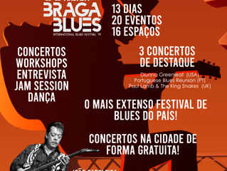Nova Arcada Braga Blues: A celebração do blues em Portugal