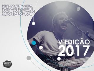 Perfil do Festivaleiro e Ambiente Social nos Festivais Portugueses (resultados do ano de 2017 - 5ª e