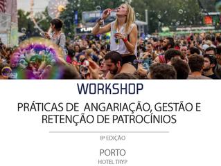 """Workshop """"Práticas de angariação, gestão e retenção de patrocínios"""" [8ª edição - Porto]"""
