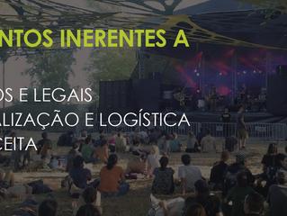 Procedimentos Inerentes a Festivais - obrigatórios, legais, logística e custo implicados