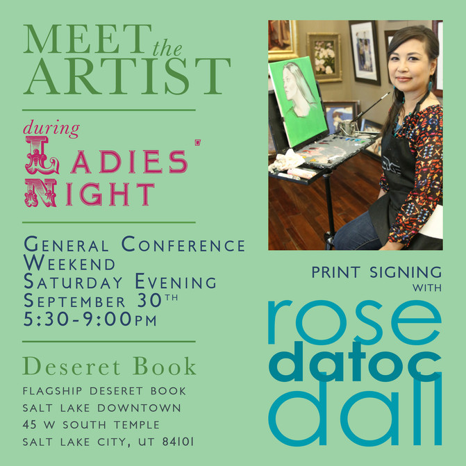 Meet the Artist during Ladies' Night at Deseret Book, General Conference Weekend, Saturday eveni