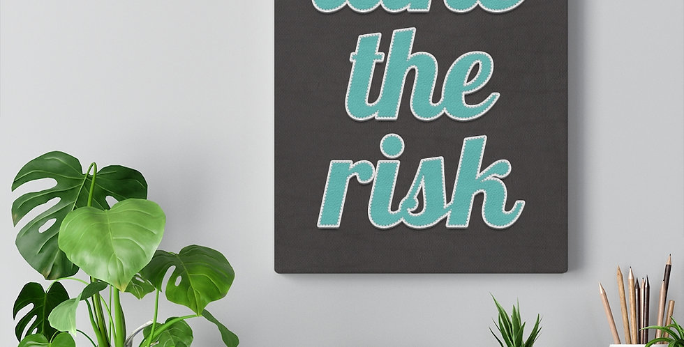 Take The Risk. Bold and inspiring motivational canvas